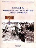 """Cavaleri ai Ordinului militar de razboi """"Mihai Viteazul"""" ,Eugen Stanescu"""