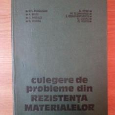 CULEGERE DE PROBLEME DIN REZISTENTA MATERIALELOR de GH. BUZDUGAN ... C. VOICU, 1978 - Carti Mecanica