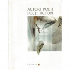 Actori poeti, poeti actori - Lucia Nicoara, Cristiana Gavrila