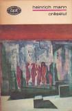 HENRICH MANN - ORASELUL ( BPT 740 )