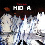 Radiohead Kid A (cd) - Muzica Rock