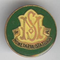 MONETARIA STATULUI - ROMANIA, insigna