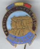 1950 FESTIVALUL TINERETULUI din REGIUNEA CLUJ,  Insigna rara - SUPRBA