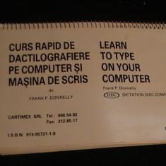 CURS RAPID DE DACTILOGRAF. PE COMPUTER SI MASINA DE SCRIS-FRANK P. DONNELY- - Carte Microsoft Office