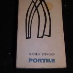 PORTILE-VERONICA PORUMBACU-CU DEDICATIE SI AUTOGRAF-248 PG- - Roman