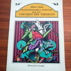 Extraordinarele aventuri ale lui Tartarin din Tarascon (ilustratii-Val Munteanu) - Carte de povesti