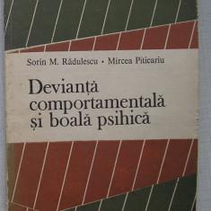 Radulescu si Piticariu - Devianta Comportamentala Si Boala Psihica
