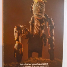 ART OF ABORIGINAL AUSTRALIA presented by ROTHMANS OF PALL MALL CANADA LIMITED - Carte Istoria artei