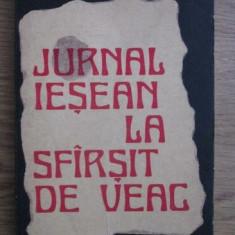 Jurnal iesean la sfarsit sfirsit de veac : (1775-1800) / Veniamin Ciobanu - Carte Istorie