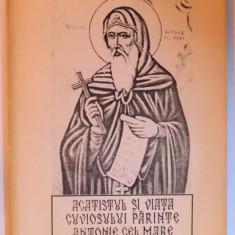 ACATISTUL SI VIATA CUVIOSULUI PARINTE ANTONIE CEL MARE de DINU PROVIAN si ROMULUS STANCULESCU, 1993 - Carti Crestinism