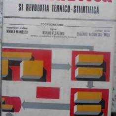 Cibernetica Si Revolutia Tehnico-stiintifica - Manea Manescu, Mihail Florescu, Eugeniu Niculescu-, 411576