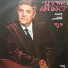 BENONE SINULESCU romante si cantece de petrecere disc vinyl lp muzica populara, VINIL, electrecord