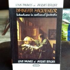 DIMINEATA MAGICIENILOR - LOUIS PAUWELS