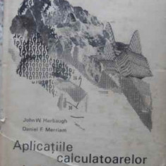 Aplicatiile Calculatoarelor In Geologie - John W. Harbaugh, Daniel F. Merriam ,411542