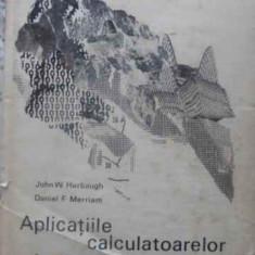 Aplicatiile Calculatoarelor In Geologie - John W. Harbaugh, Daniel F. Merriam, 411542 - Carte Geografie