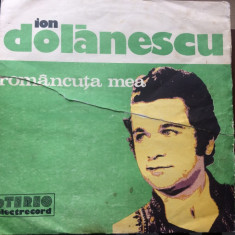 Ion Dolanescu Romancuta mea album disc vinyl lp Muzica Populara electrecord folclor, VINIL