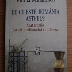 V. Mihailescu - De ce este Romania astfel? Avatarurile exceptionalismului...