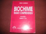 ZENO GARBAN--BIOCHIMIE-TRATAT COMPREHENSIV - VOL. I - 2004 - ED. a 3-a