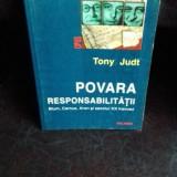 POVARA RESPONSABILITATII - TONY JUDT