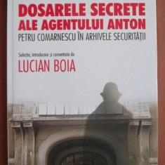 Lucian Boia - Petru Comarnescu in arhivele secruritatii - Carte Istorie