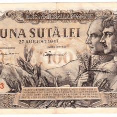 Bancnota 100 lei 27 august 1947 rara - Bancnota romaneasca