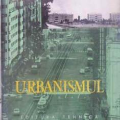 Urbanismul - Radu Laurian, 411624 - Carti Constructii