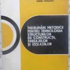 Indrumari Metodice Pentru Tehnologia Structurilor De Construc - I. Neacsu, I. Nicoara, G. Papadopol, 411609 - Carti Constructii