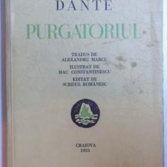 PURGATORIUL de DANTE, tradus de ALEXANDRU MARCU, ILUSTRAT DE MAC CONSTANTINESCU, Craiova 1943 - Nuvela
