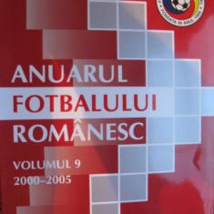 Anuarul fotbalului romanesc (vol.9 - 2000-2005) - Carte sport
