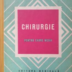 CHIRURGIE PENTRU CADRE MEDII - Mihai Mihailescu - Carte Chirurgie