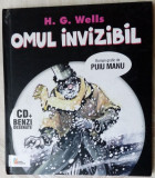 H.G. WELLS-OMUL INVIZIBIL/ROMAN GRAFIC DE PUIU MANU(AUDIOBOOK:CD+BENZI DESENATE), H.G. Wells