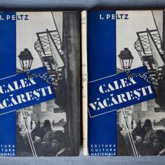 I. Peltz - Calea Văcărești (2 vol. , ediție princeps)