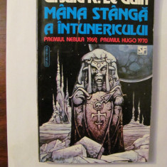 """CY - Ursula K. Le GUIN """"Mana Stanga a Intunericului"""" / NEBULA 1969 & HUGO 1970"""