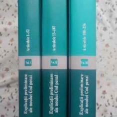Explicatii Preliminare Ale Noului Cod Penal Vol.1-3 Articolel - Coordonator George Antoniu, 411675 - Carte Drept penal