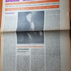 """Ziarul saptamana 17 martie 1978-art. """" fraternitate"""" de corneliu vadim tudor"""