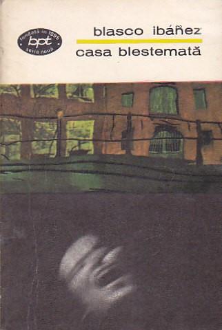 BLASCO IBANEZ - CASA BLESTEMATA ( BPT 495 )