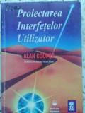 Proiectarea Interfetelor Utilizator - Alan Cooper ,411688