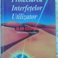 Proiectarea Interfetelor Utilizator - Alan Cooper, 411688