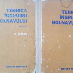 TEHNICA INGRIJIRII BOLNAVULUI - Carol Mozes (2 volume) - Carte Diagnostic si tratament