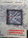 Informatica Industriala. Noi Paradigme Si Aplicatii - Florin Gheorghe Filip, Boldur, Barbat ,411733