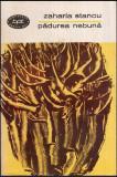 Padurea nebuna - roman - Autor(i): Zaharia Stancu, Zaharia Stancu