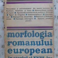 Morfologia Romanului European In Secolul Al Xviii-lea - Tudor Olteanu, 411823 - Biografie