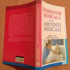 Semiologie Medicala Pentru Asistenti Medicali -Mihaela Vasile, Monica Moldoveanu - Carte Diagnostic si tratament, All