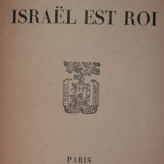 JEROME ET JEAN THARAUD – QUAND ISRAEL EST ROI