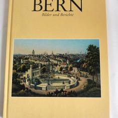 Monografie orasul Berna, in germana, Eine Stadt vor 100 Jahren Bern - Carte Monografie