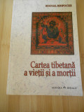 SOGYAL RINPOCHE--CARTEA TIBETANA A VIETII SI A MORTII