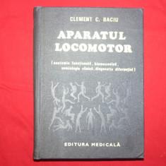 Aparatul Locomotor An 1981/674pag- Clement Baciu - Carte Ortopedie