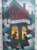 Vanatorii De Carti - Jennifer Chambliss Bertman ,411911