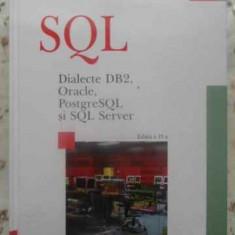 Sql. Dialecte Db2, Oracle, Postgressql Si Sql Server - Marin Fotache, 411929