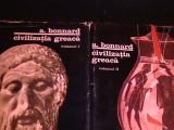 CIVILIZATIA GREACA-A. BONNARD-2 VOL--POPOARE, CULTURI, CIVILIZATII-, Alta editura